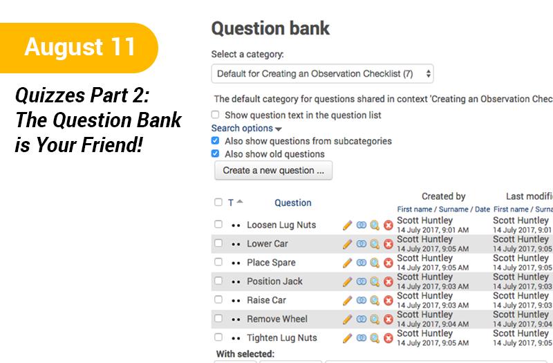 Quizzes Part 2 - The Question Bank is Your Friend